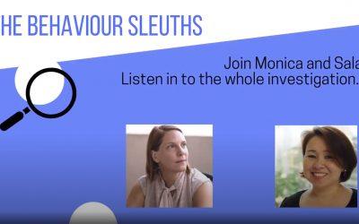 The Behaviour Sleuths Investigate…Change (Episode 1)